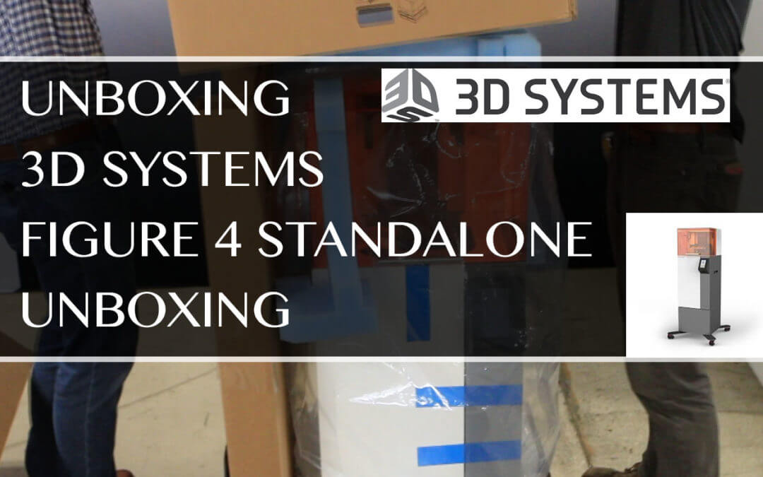 Unboxing of 3D Systems Figure 4 Standalone 3D Printer
