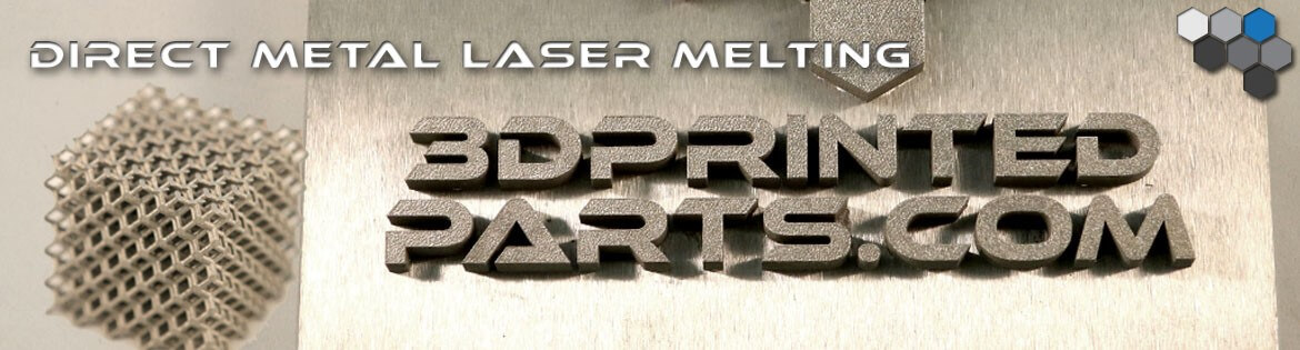 Direct Metal Laser Melting - 3D Printing